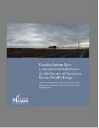 Engaging Eastern Shore Communities in Protection of the Salt Marshes of Blackwater National Wildlife Refuge