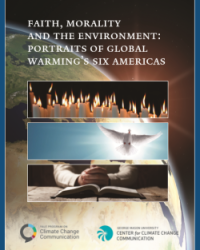 Faith, Morality and the Environment: Portraits of Global Warming's Six Americas