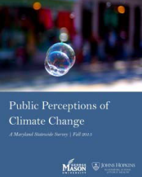 Public Perceptions of Climate Change: A Maryland Statewide Survey, Fall 2015