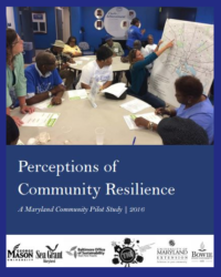 Perceptions of Community Resilience: A Maryland Community Pilot Study, 2016