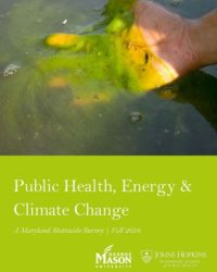 Public Health, Energy & Climate Change: A Maryland Statewide Survey, Fall 2016